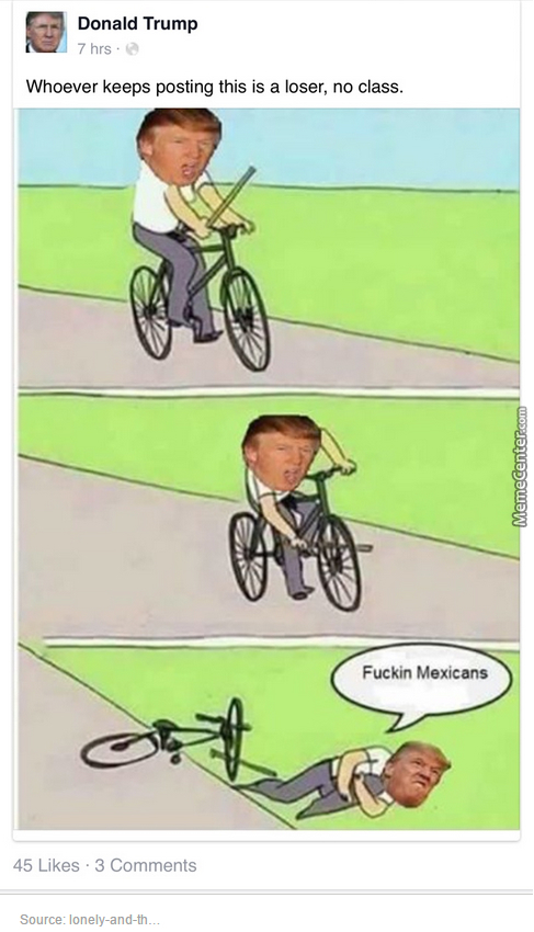 That's Right Donald Trump...blame The Mexican!