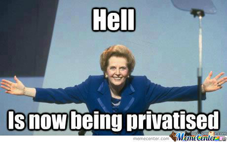 Thatcherism - F*ck Yeah !!