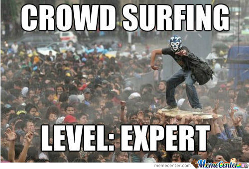 Thats How A Real Man Crowd Surfs