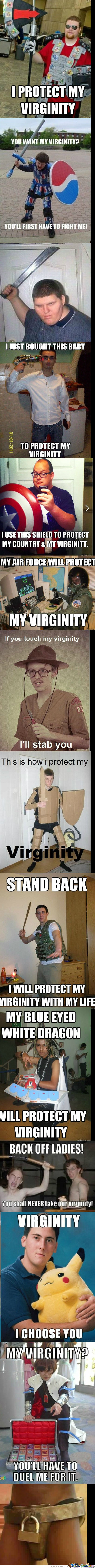 Thats How I Protect My Virginity