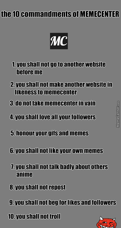 The 10 Commandments Of Memecenter
