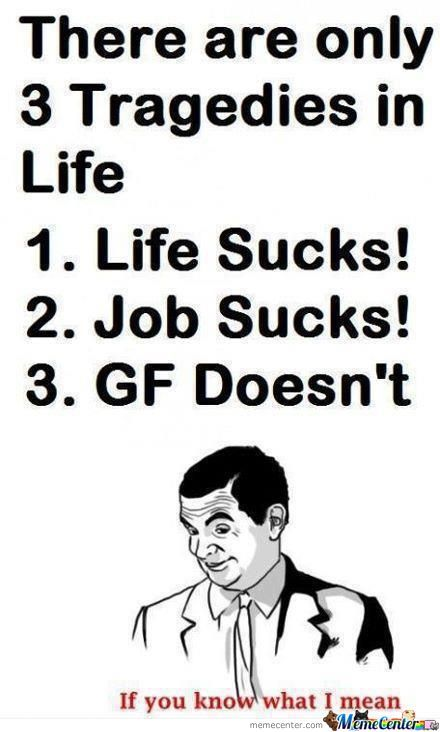 The 3 Tragedies In Life