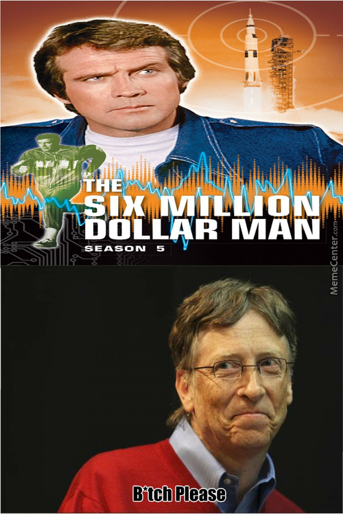 The 80 Billion Dollar Man