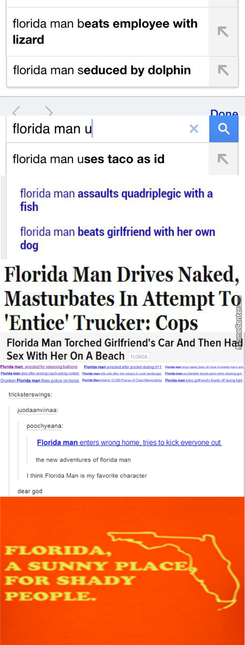 The Adventures Of Florida Man!!!