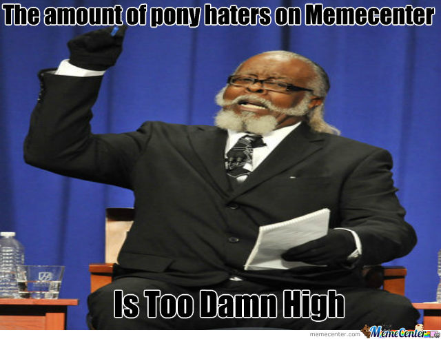 The Amount Of Pony Haters