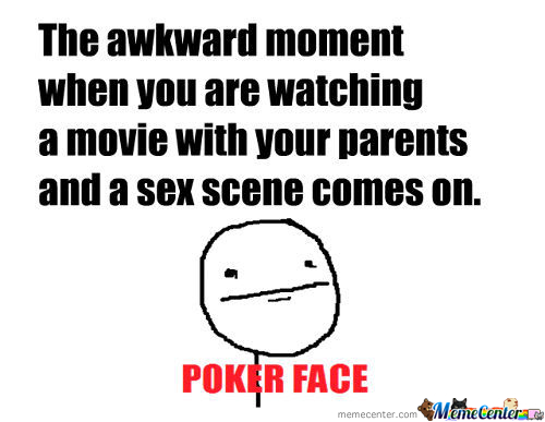 The Awkward Moment When..