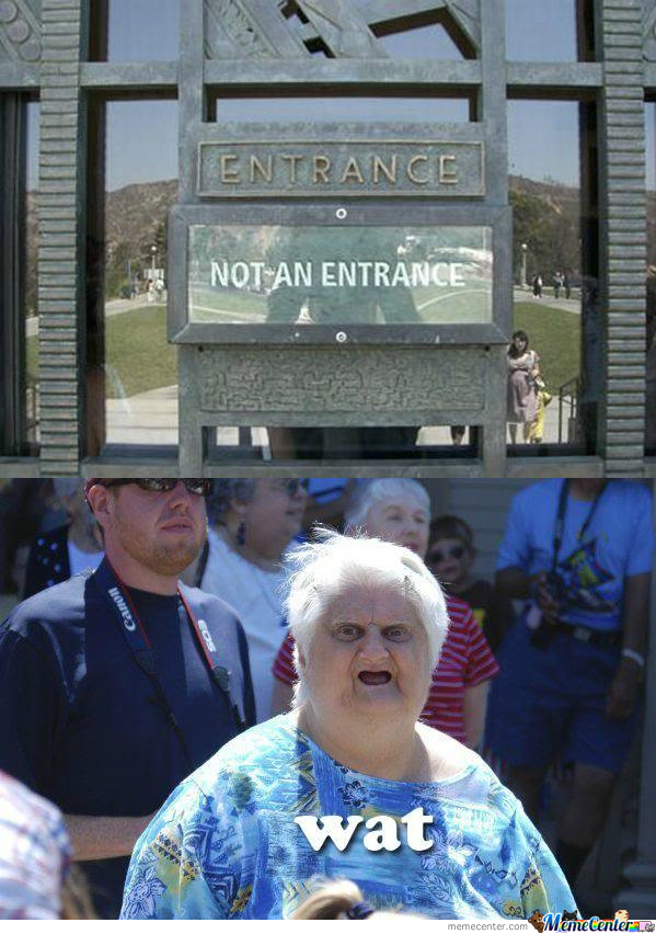 The Entrance Is A Lie.