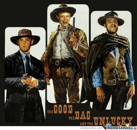 The Good The Bad And The Unlucky