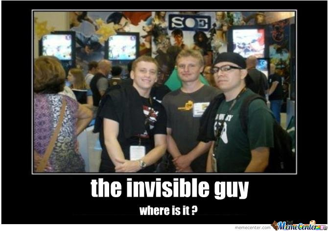The Invisible Guy