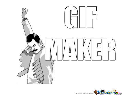The Legendary Gif Maker (Check The Tags