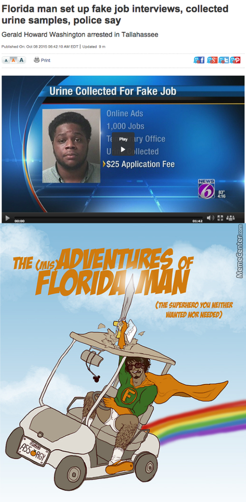 The Misadventures Of Florida Man