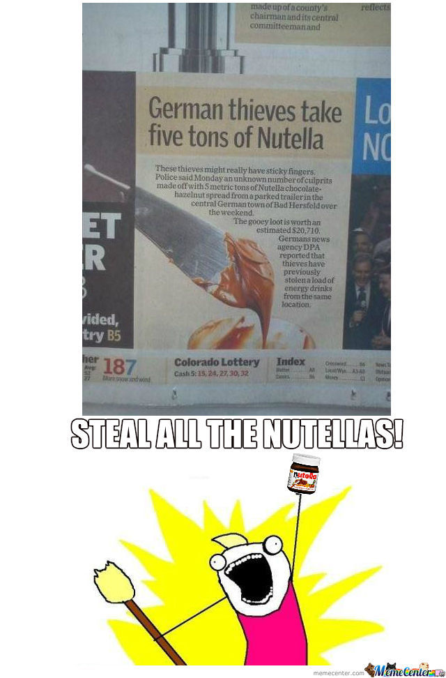 The Only Thing I'd Shoplift Is Five Tons Of Nutella