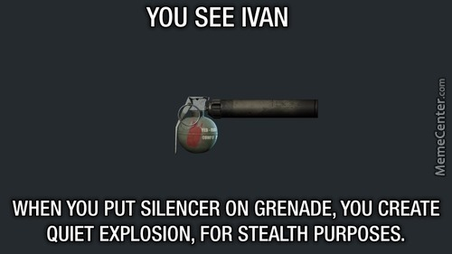The Perfect Stealth Weapon