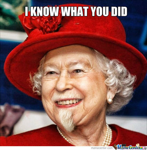 The Queen Knows