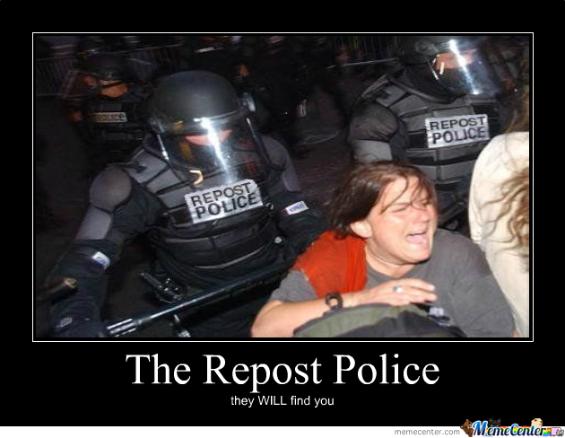 The Repost Police