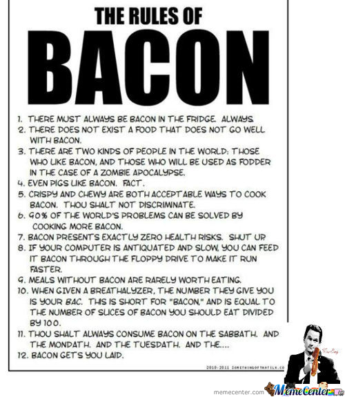 The Rules Of Bacon!