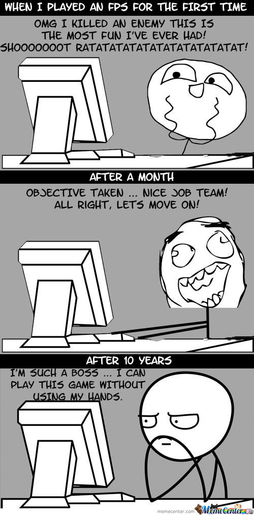The Story Of Every First Person Shooter Player