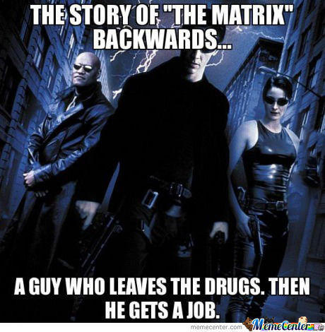 The Story Of The Matrix Backwords..
