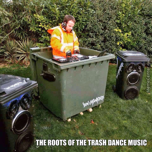 The Trash Dance Music