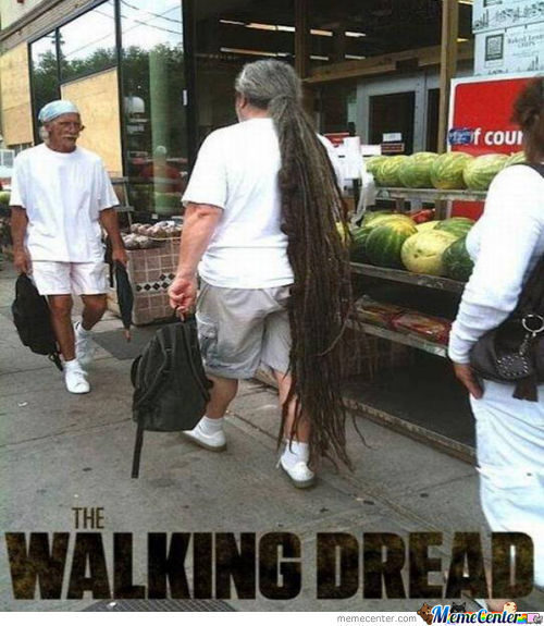 The Walking Dread.