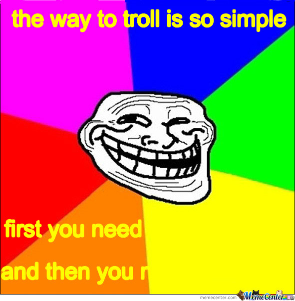 The Way To Troll
