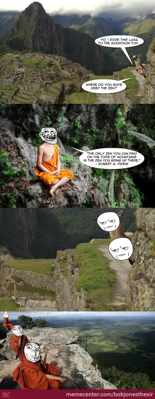 The Zen Of Trolling...ommmmmmm...