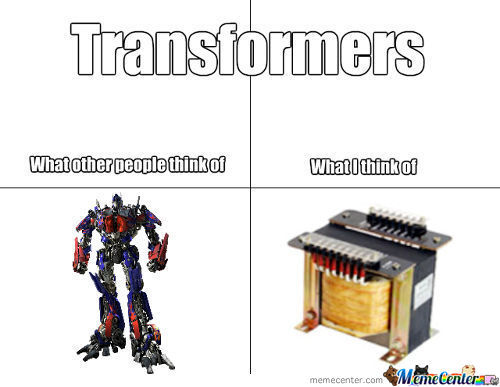 Their The Real Transformers!