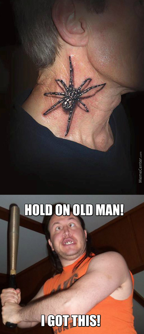 There's A Spider On Your Neck, Grandpa