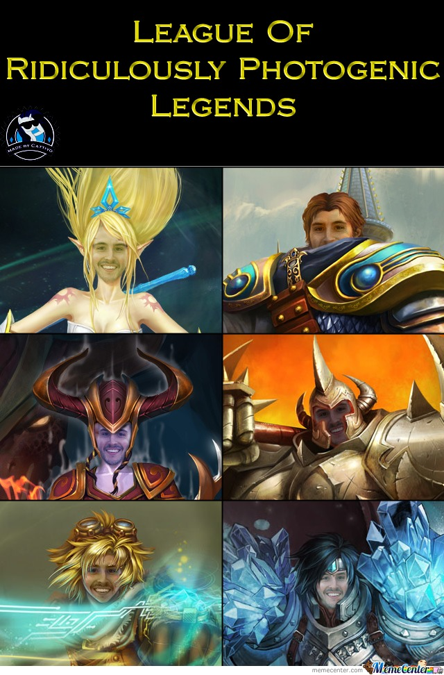 League of ridicilously photogenic legends