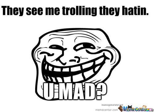 They See Me Trolling