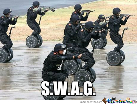 They Sure Have A Lot Of Swat