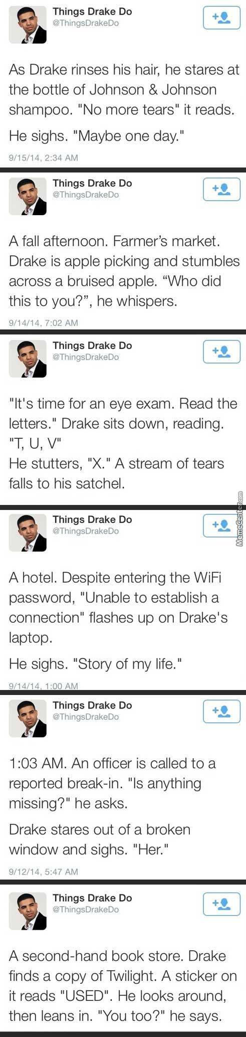 Things Drake Do...