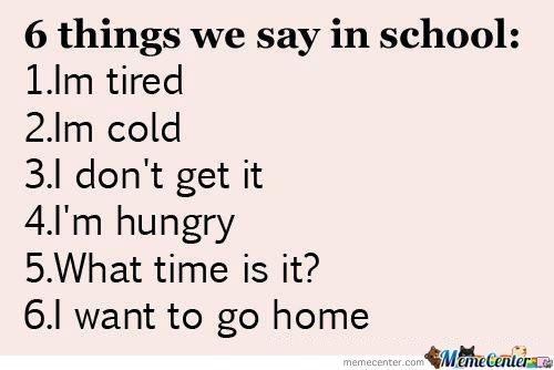 Things We Say In School