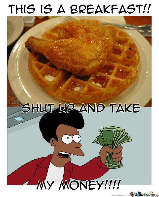 This Is A Breakfast Nigga!