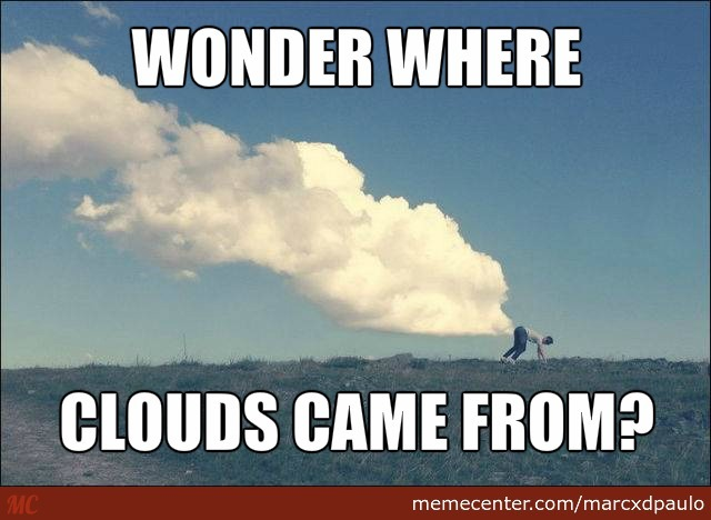 Wonder Where Clouds Come From ?