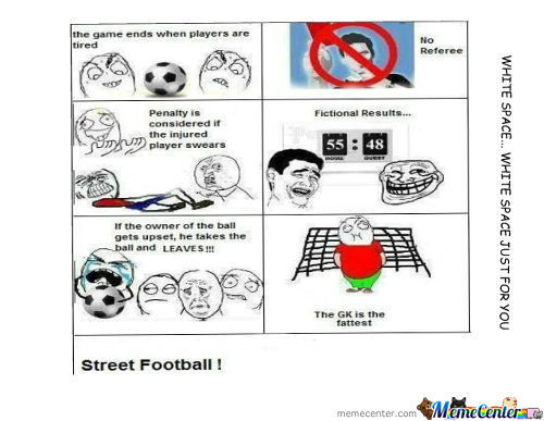 This Is Street Football!