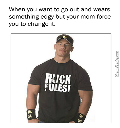 This Rucking Bullsh*t Mom! It's My Rucking Life And I Can Do The Ruck I Want!