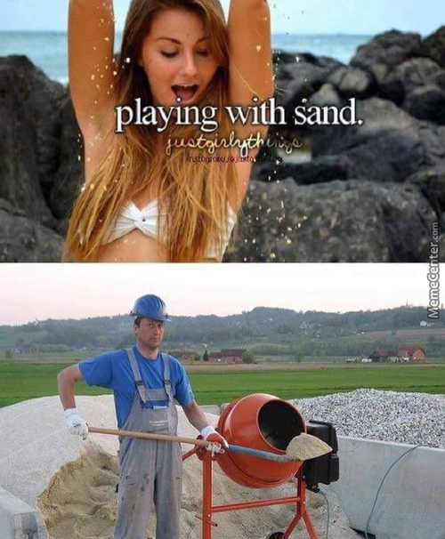This Sand Is Going To Help Me To Build A Wall