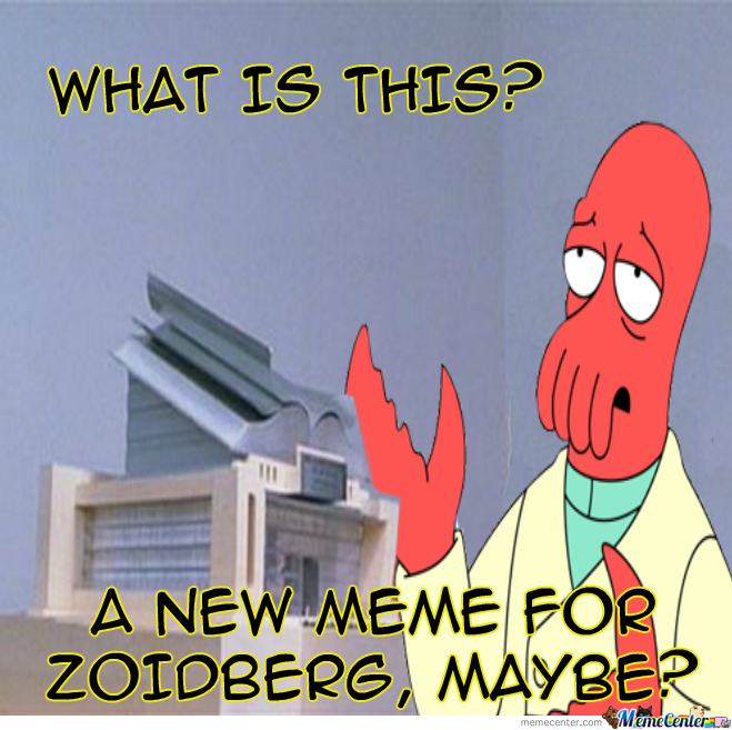 ... Of Zoolander Meme? Why Not Zoidberg? by unknownjedi - Meme Center Why Not Zoidberg Meme