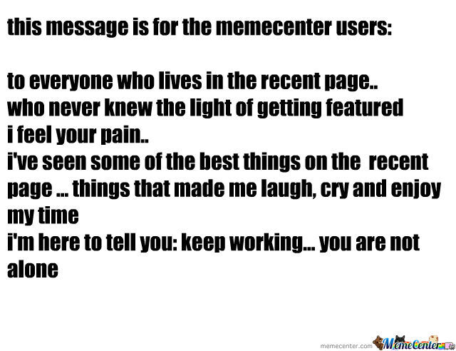 To The Memecenter Users