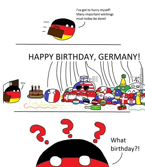 Today Is Germany's 65Th Birthday... Isn't It?