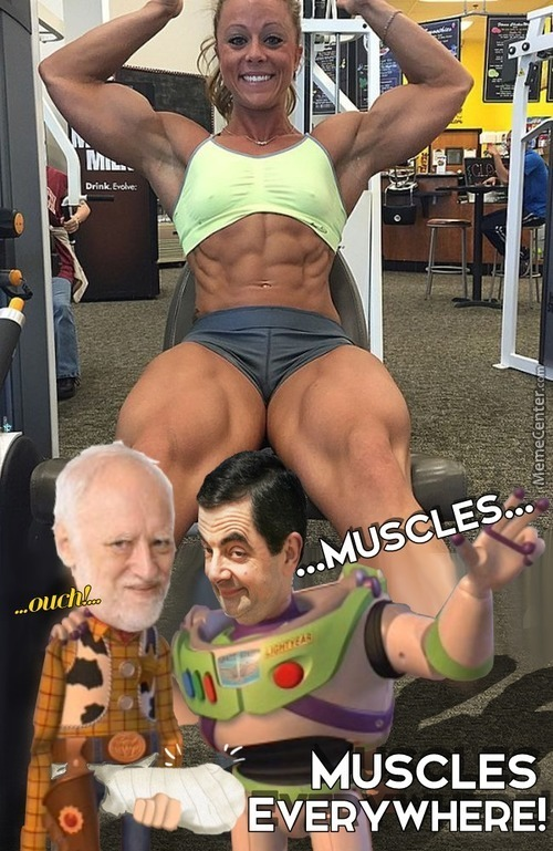 Too Much Muscles!