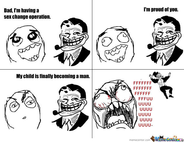 Troll Dad: Sex Change