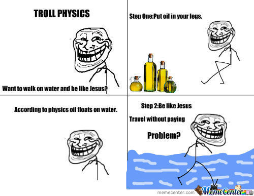 Troll Physics
