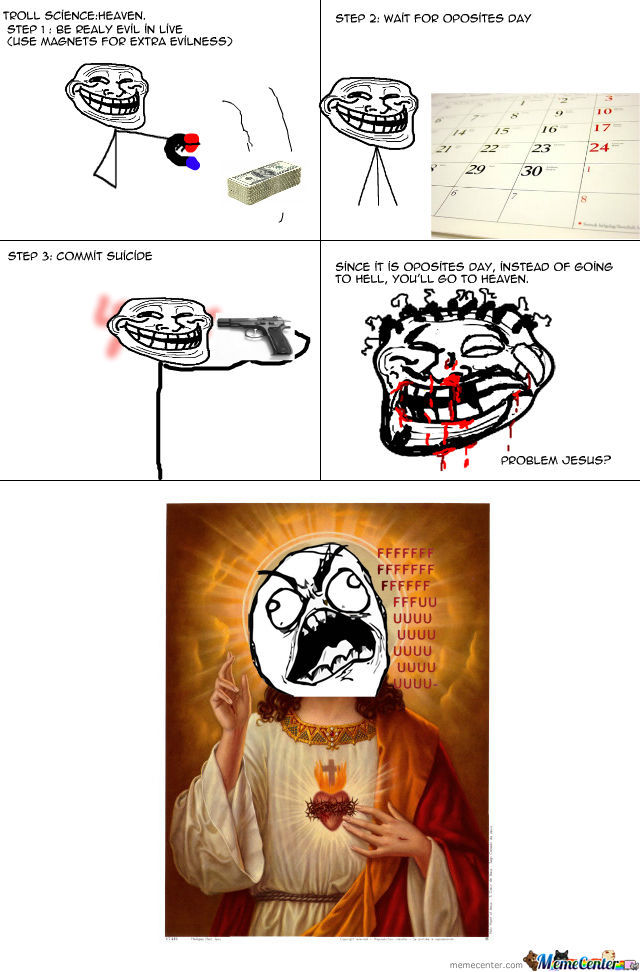 Troll Science:how To Go To Heaven