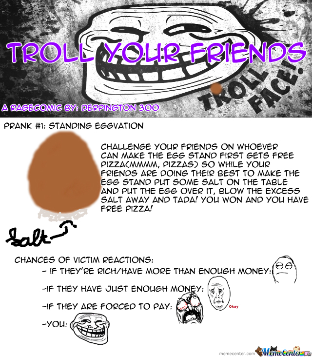 Troll Your Friends