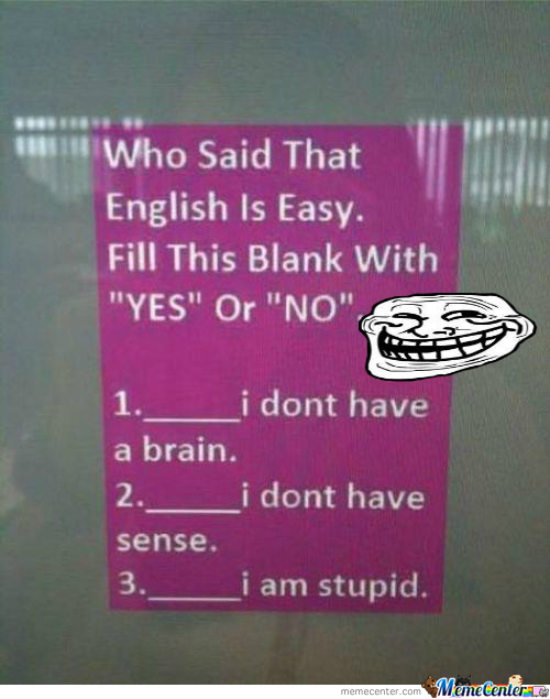 Trolled English..likeaboss