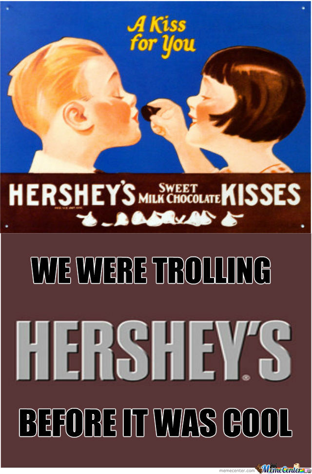 Trolling Level: Hershey's
