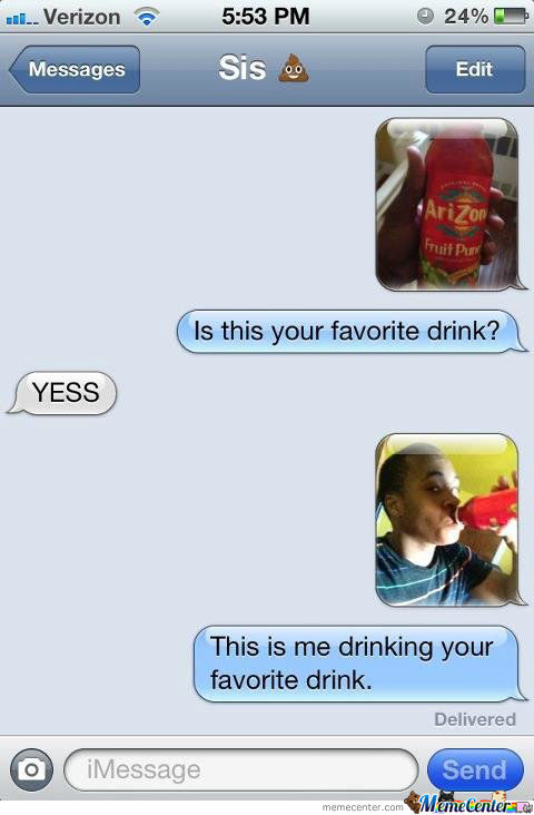 Trolling Your Sister