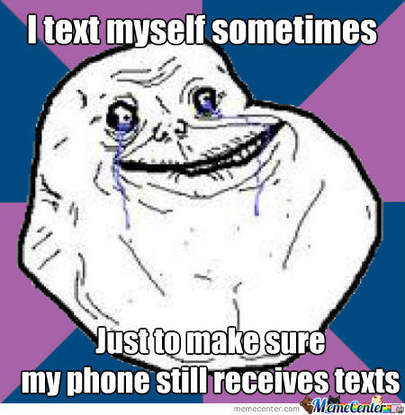True Forever Alone Story